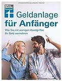 Geldanlage für Anfänger: Begriffs- und Konzepterklärungen von Banken und Sparkassen -...